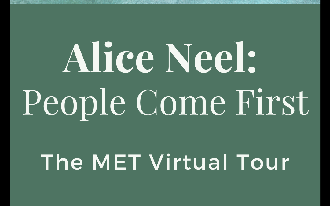 Alice Neel: People Come First, Virtual Tour with The MET